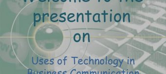 Business Communication and Technological context