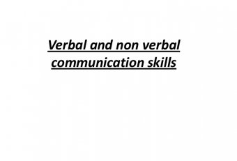Verbal and nonverbal communication techniques