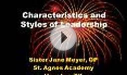 Characteristics and Styles of Leadership