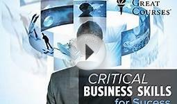Critical Business Skills for Success:40. The Art of
