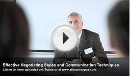 Effective Negotiating Styles and Communication Techniques