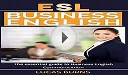 ESL Business English The essential guide to Business