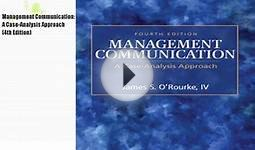 Management Communication: A Case-Analysis Approach Book