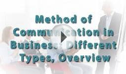 Method of Communication in Business: Different Types, Overview