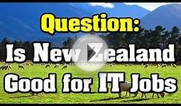 Question: Is New Zealand Good for IT Jobs