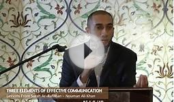 Three Elements of Effective Communication - Nouman Ali