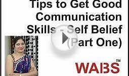 Tips to Get Good Communication Skills - Value of Self